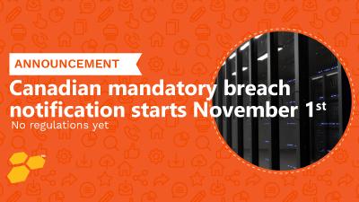 Canadian mandatory breach notification