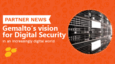 Gemalto's vision for next generation digital security