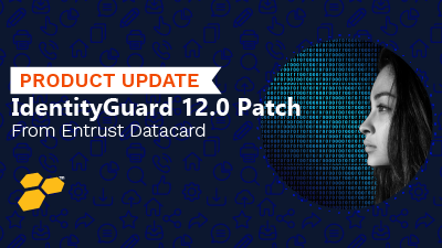 IdentityGuard 12.0 Patch Release Notice – April 2020