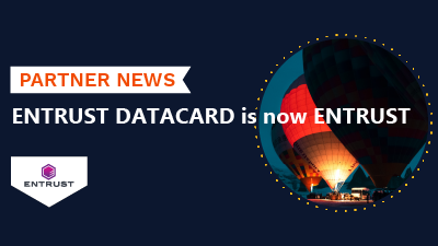 Entrust Datacard is now Entrust