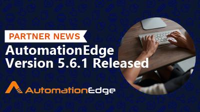 AutomationEdge Version 5.6.1 Released
